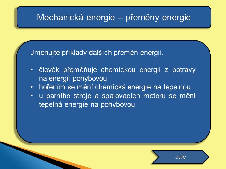 Mechanická energie – přeměny energie