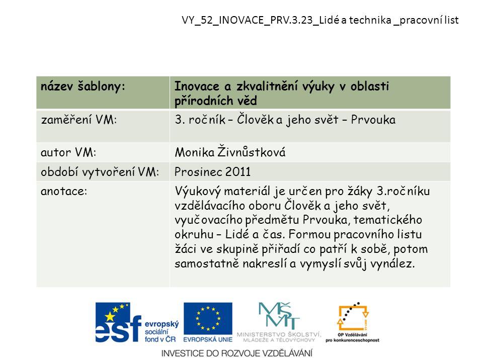 VY_52_INOVACE_PRV.3.23_Lidé a technika _pracovní list