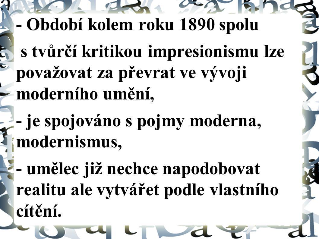 - Období kolem roku 1890 spolu