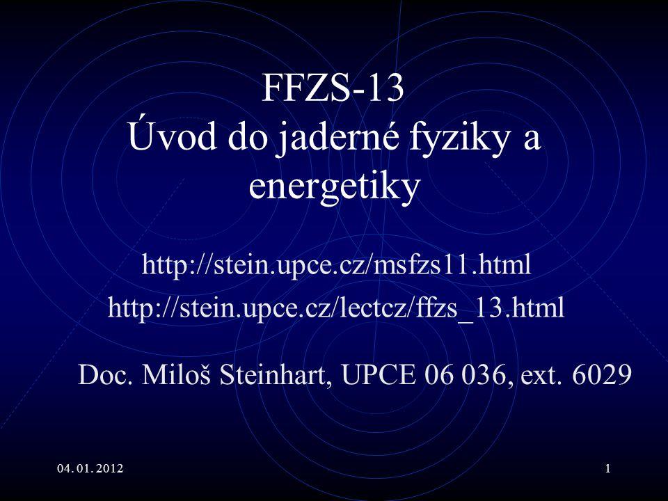 FFZS-13 Úvod do jaderné fyziky a energetiky
