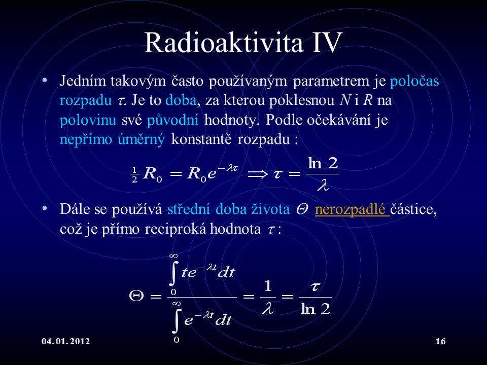 Radioaktivita IV