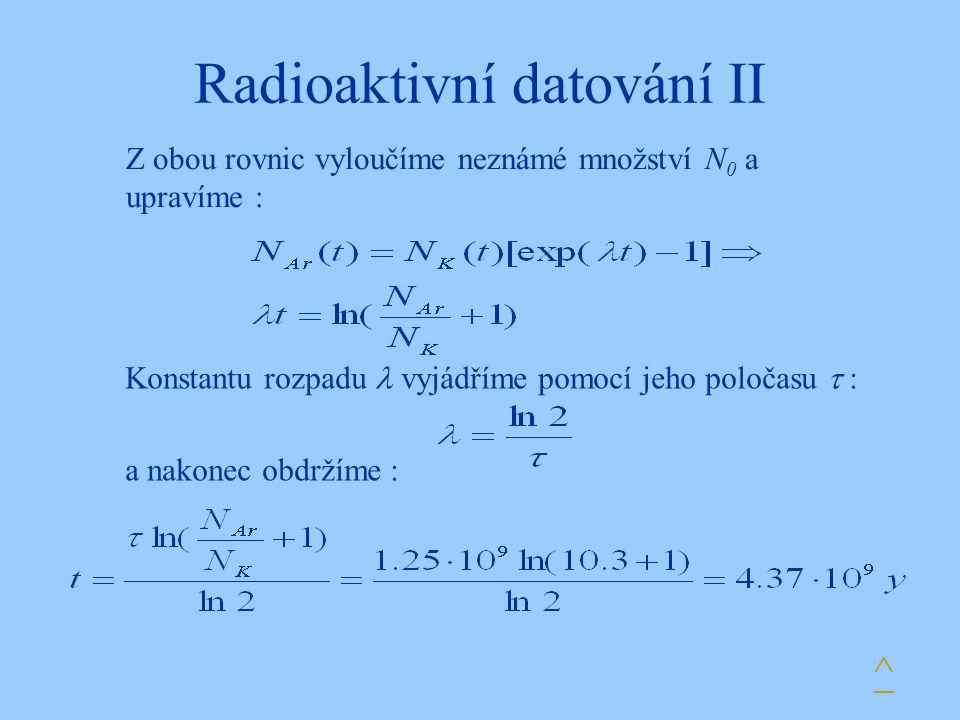 Radioaktivní datování II