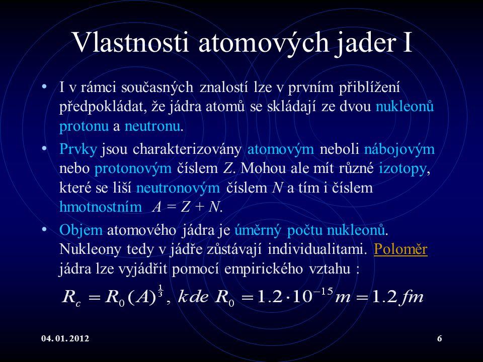 Vlastnosti atomových jader I