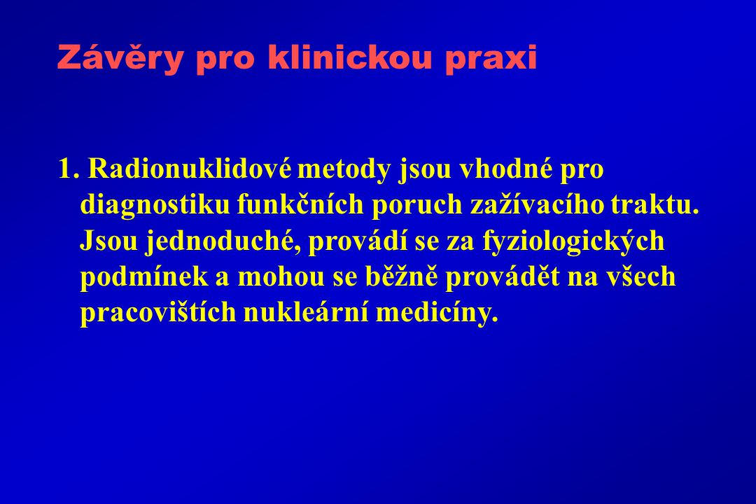 Závěry pro klinickou praxi