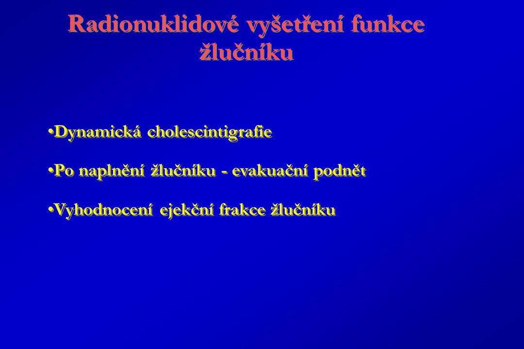 Radionuklidové vyšetření funkce žlučníku