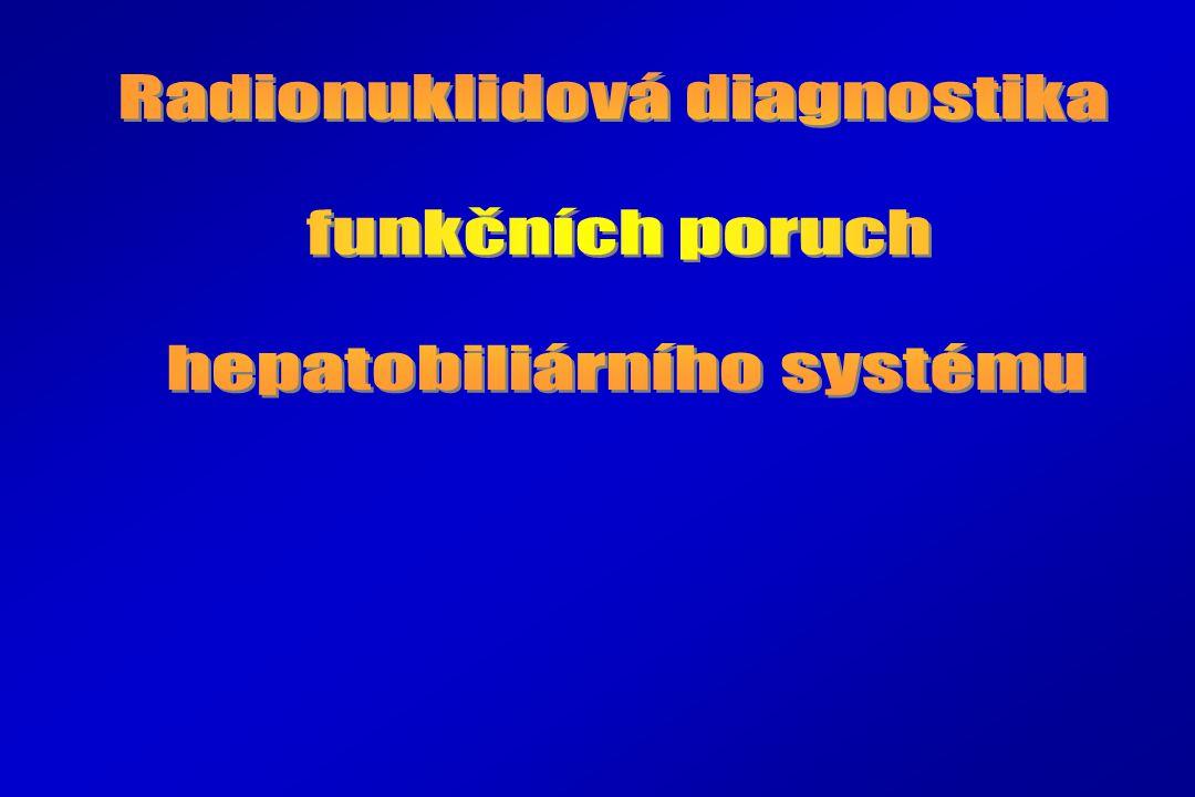 Radionuklidová diagnostika funkčních poruch hepatobiliárního systému