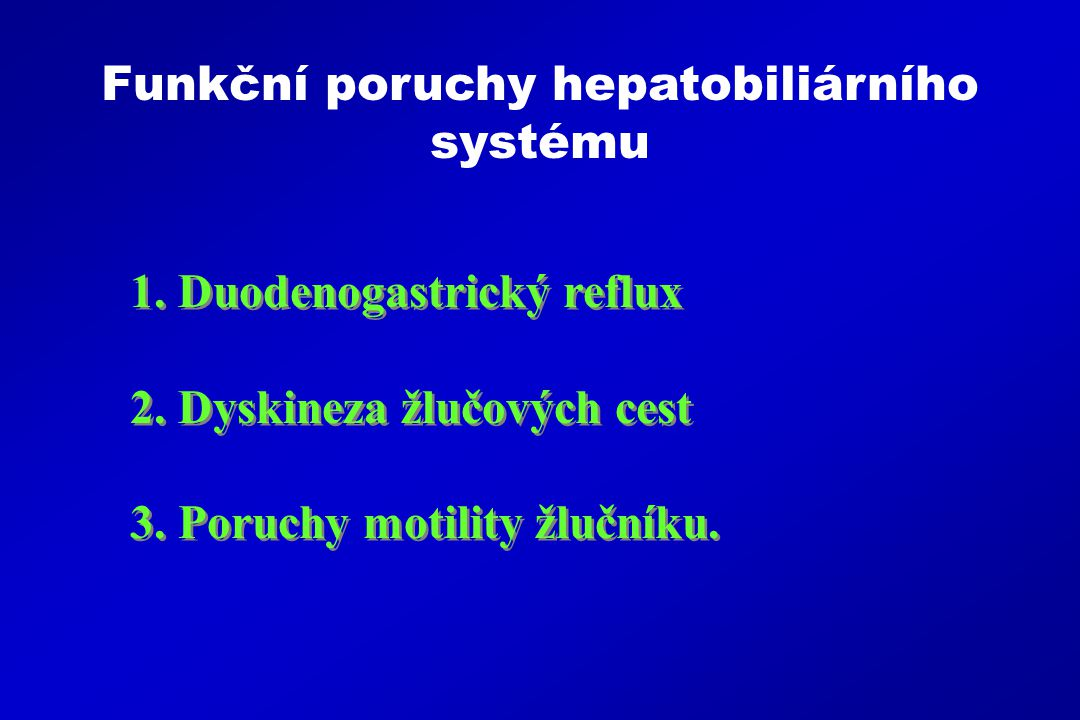 Funkční poruchy hepatobiliárního systému