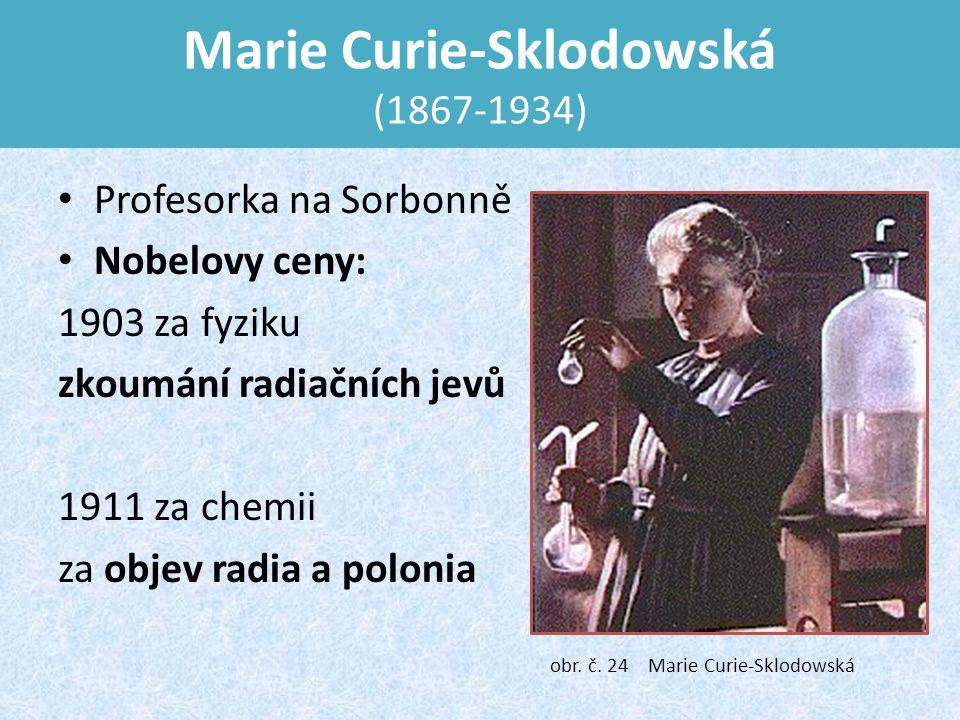 Marie Curie-Sklodowská (1867-1934)