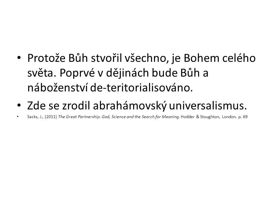 Zde se zrodil abrahámovský universalismus.