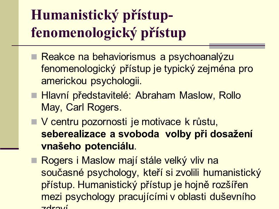 Humanistický přístup-fenomenologický přístup