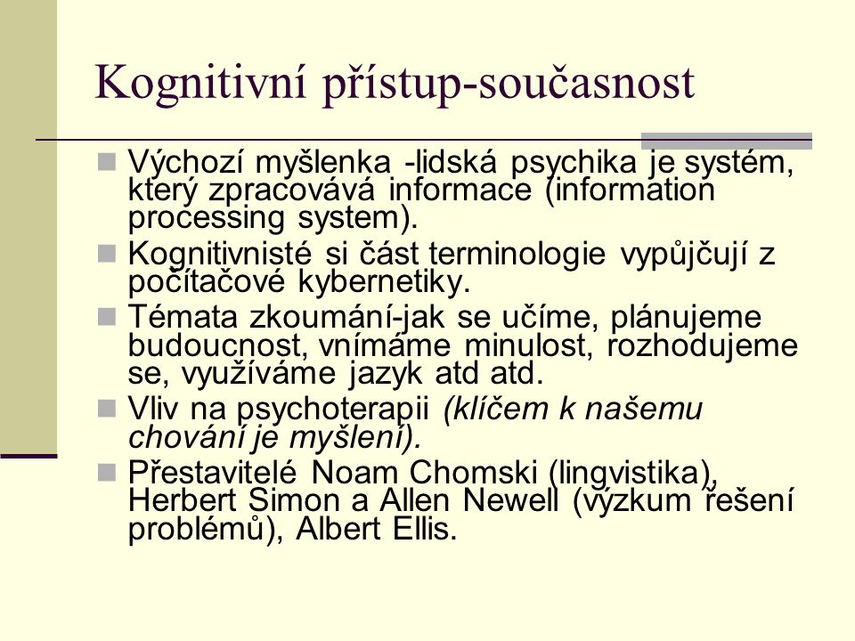 Kognitivní přístup-současnost