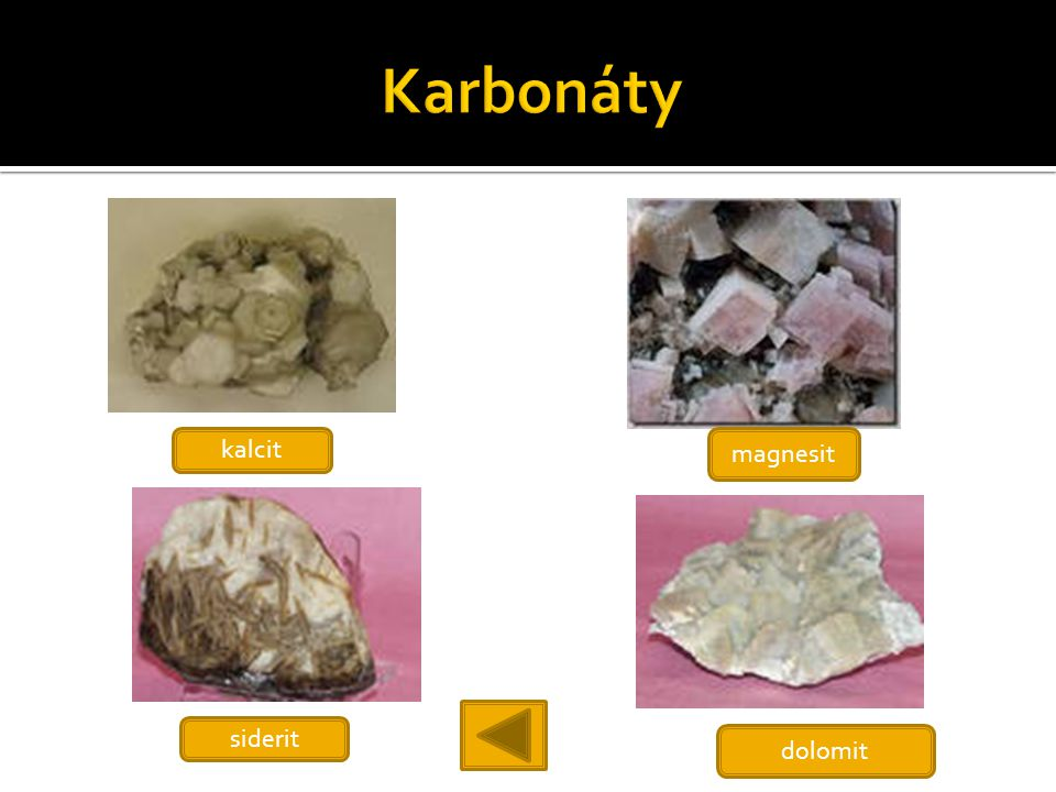 Karbonáty kalcit magnesit siderit dolomit