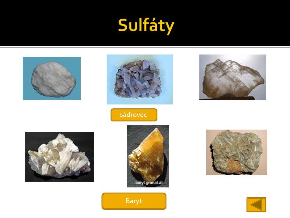Sulfáty sádrovec Baryt