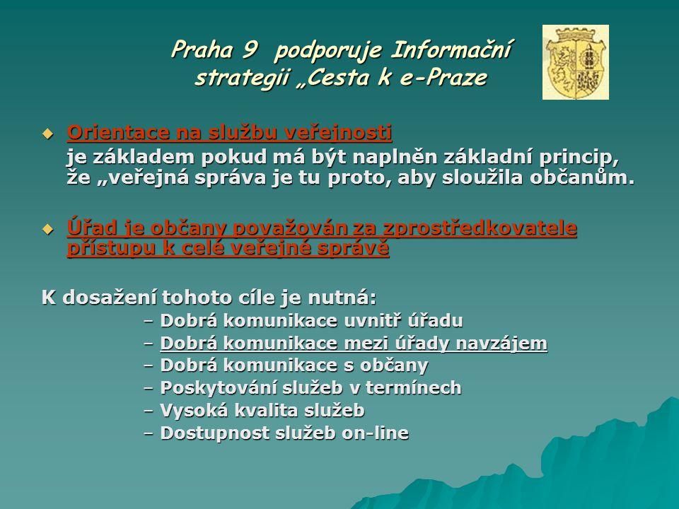 """Praha 9 podporuje Informační strategii """"Cesta k e-Praze"""