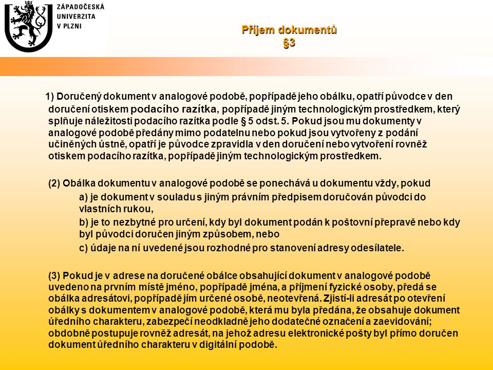 Příjem dokumentů §3
