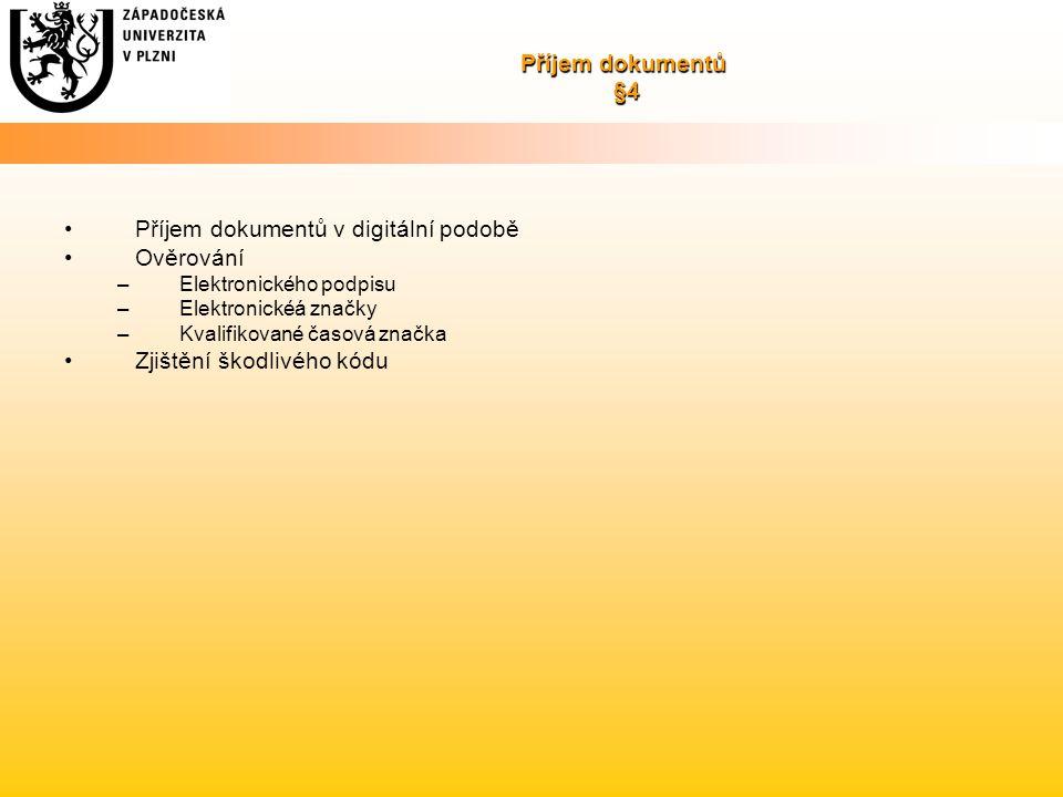 Příjem dokumentů v digitální podobě Ověrování