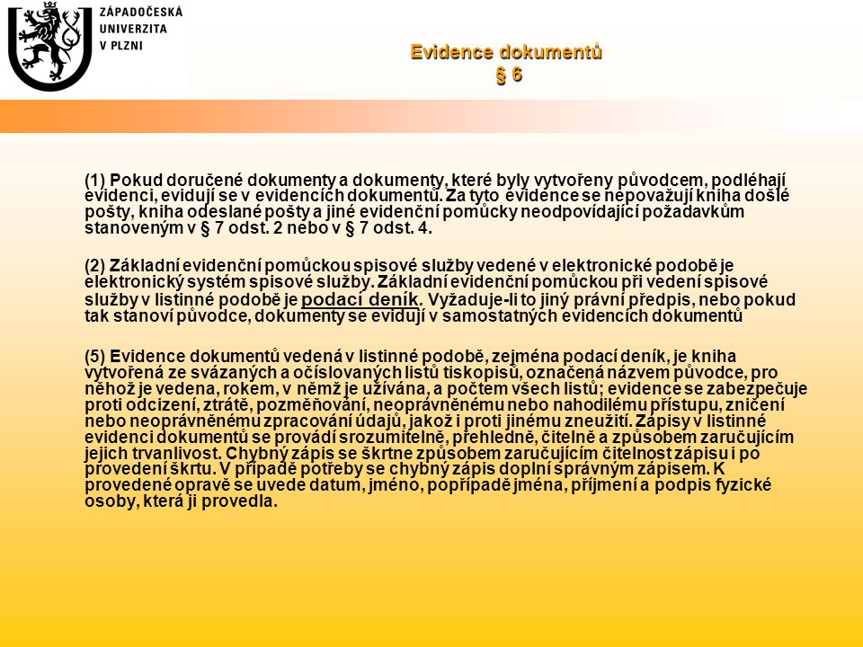 Evidence dokumentů § 6