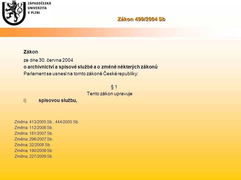 Zákon Zákon 499/2004 Sb ze dne 30. června 2004