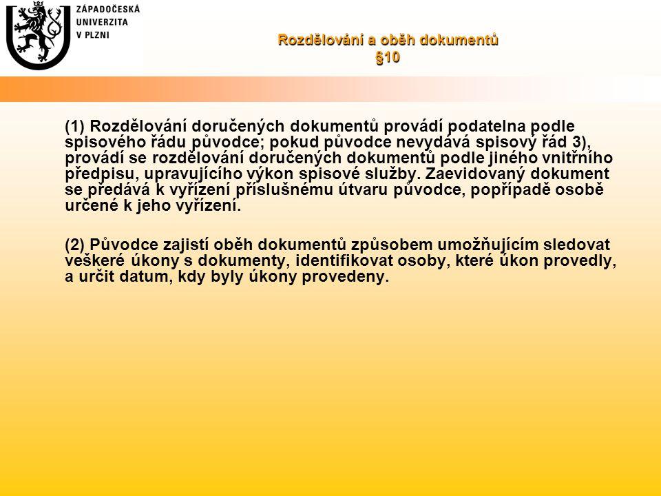 Rozdělování a oběh dokumentů §10