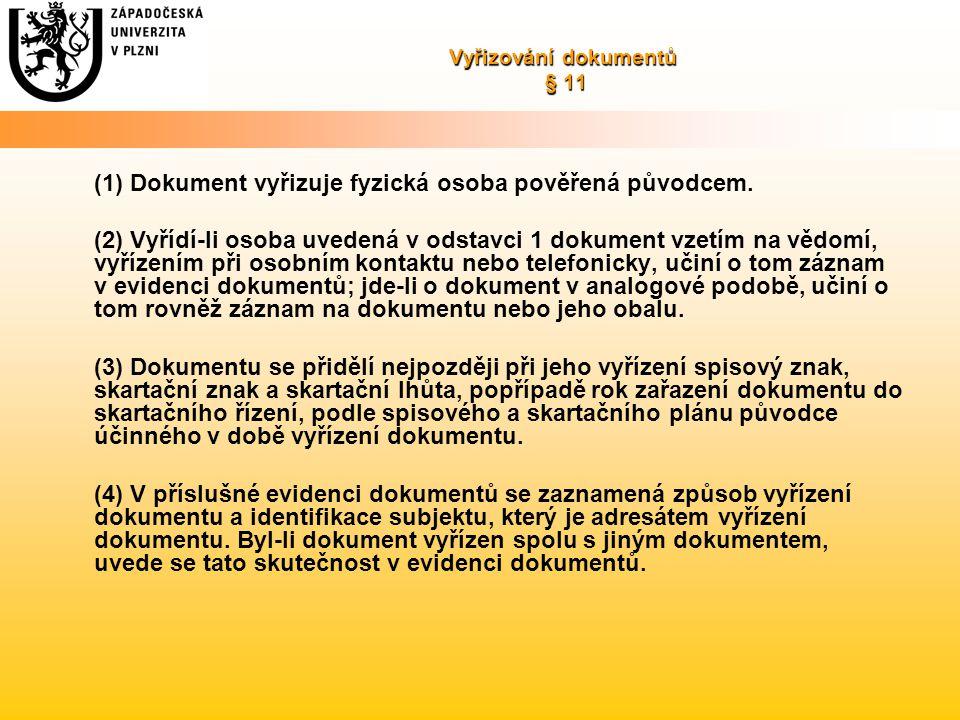 Vyřizování dokumentů § 11