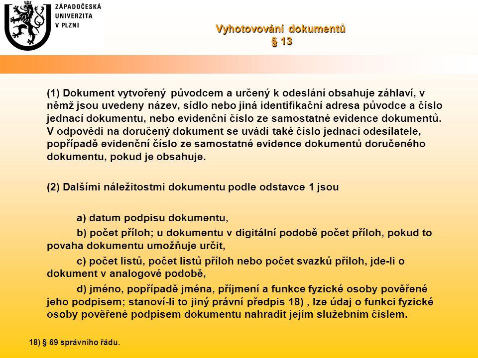 Vyhotovování dokumentů § 13