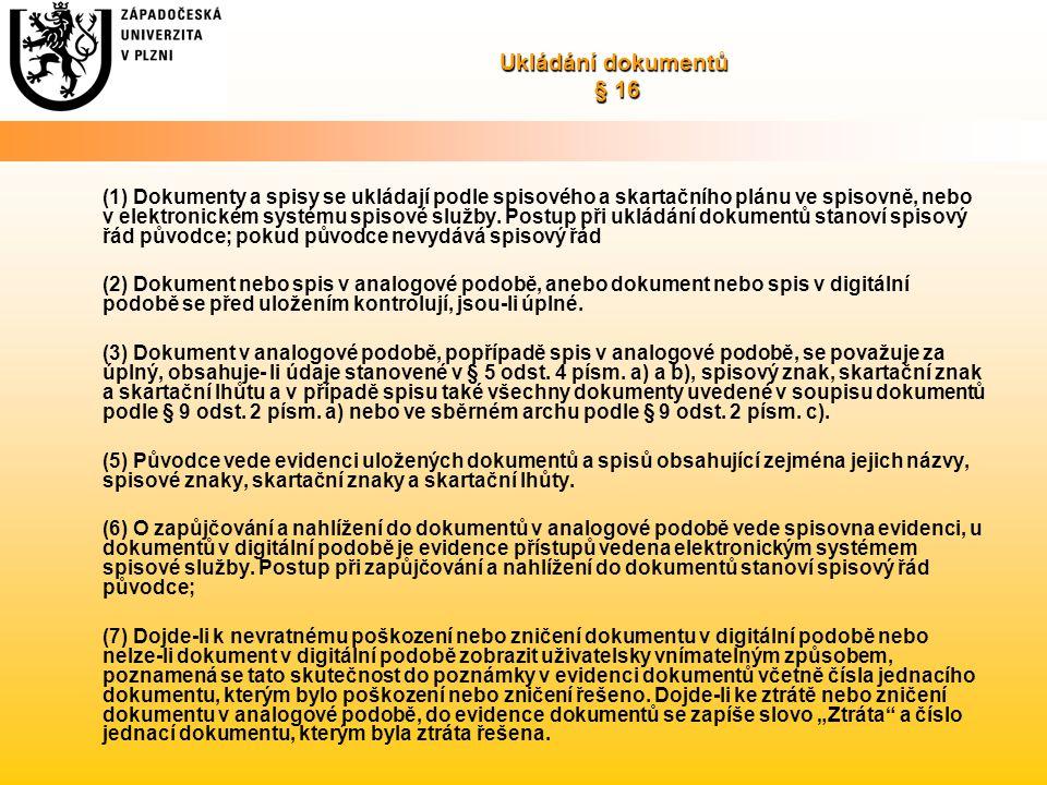 Ukládání dokumentů § 16
