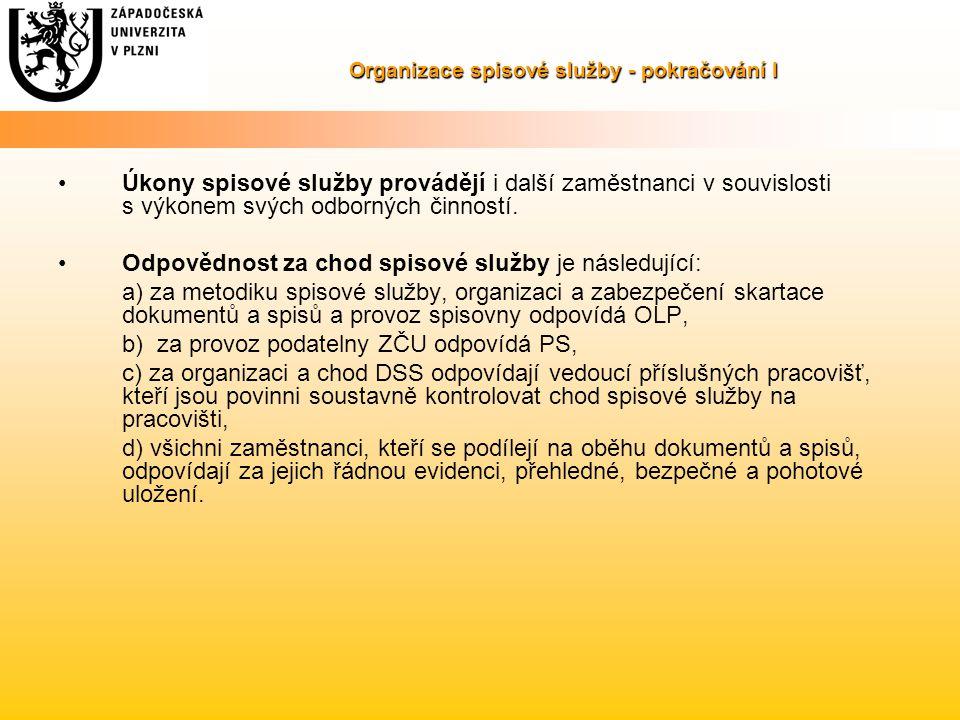 Organizace spisové služby - pokračování I
