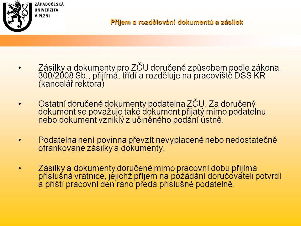Příjem a rozdělování dokumentů a zásilek