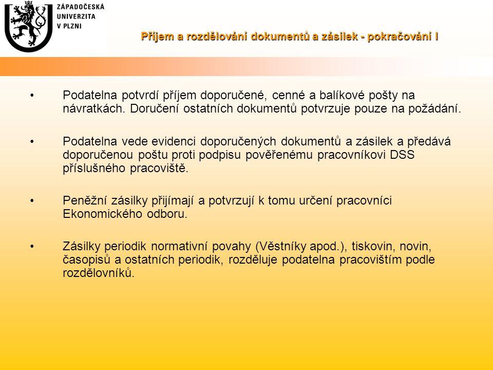 Příjem a rozdělování dokumentů a zásilek - pokračování I