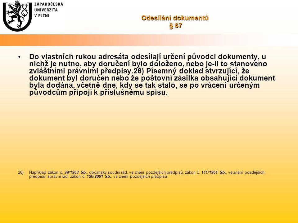 Odesílání dokumentů § 67