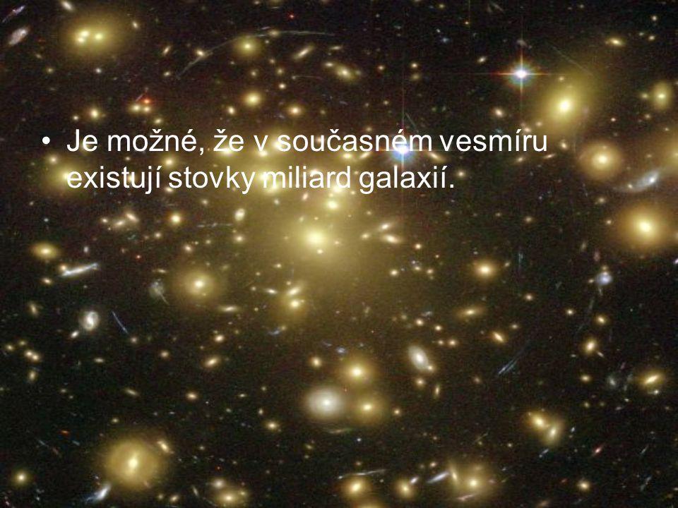 Je možné, že v současném vesmíru existují stovky miliard galaxií.