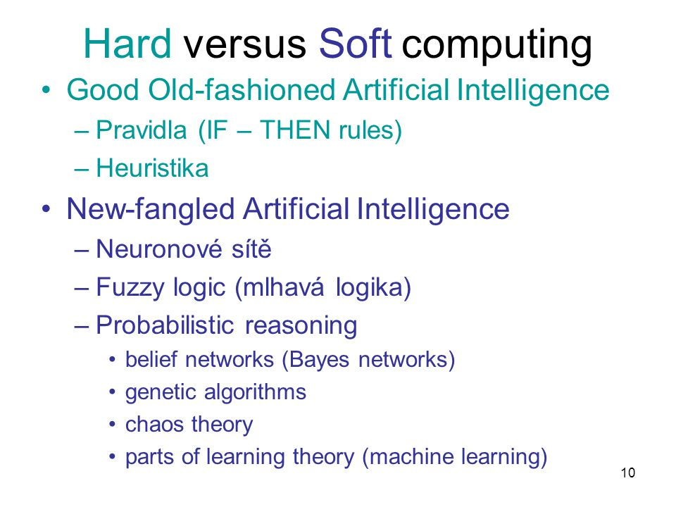 Hard versus Soft computing