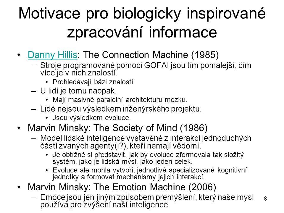 Motivace pro biologicky inspirované zpracování informace