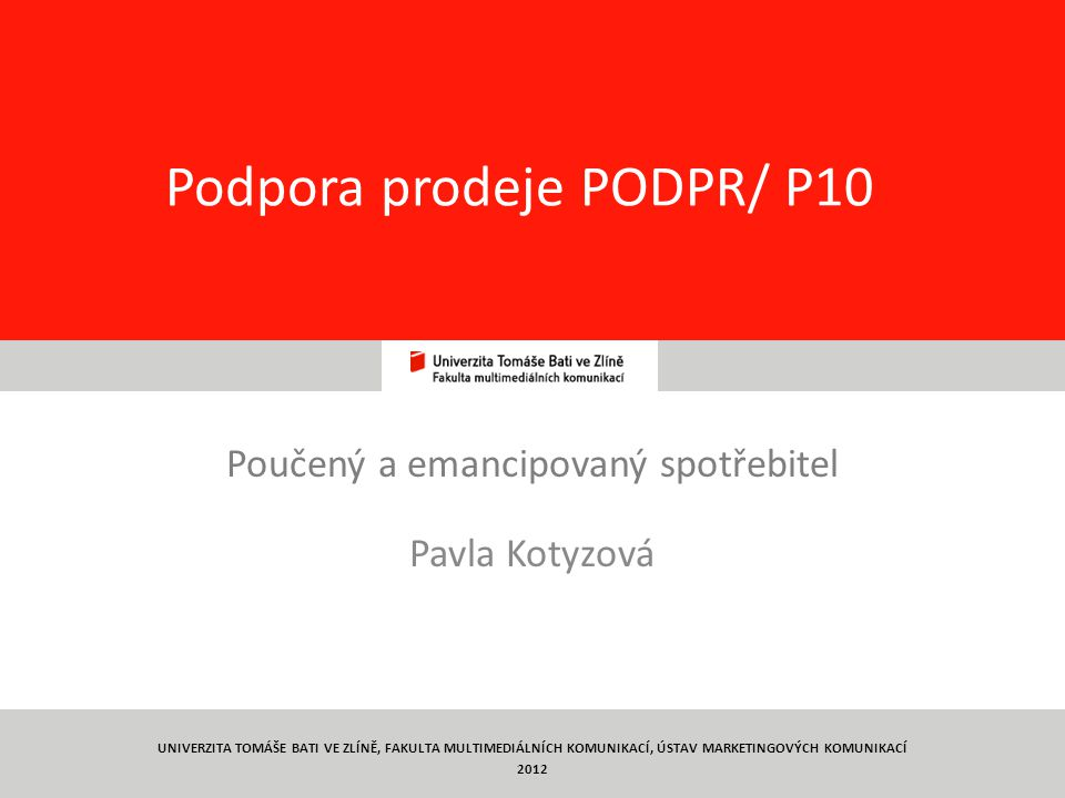 Podpora prodeje PODPR/ P10