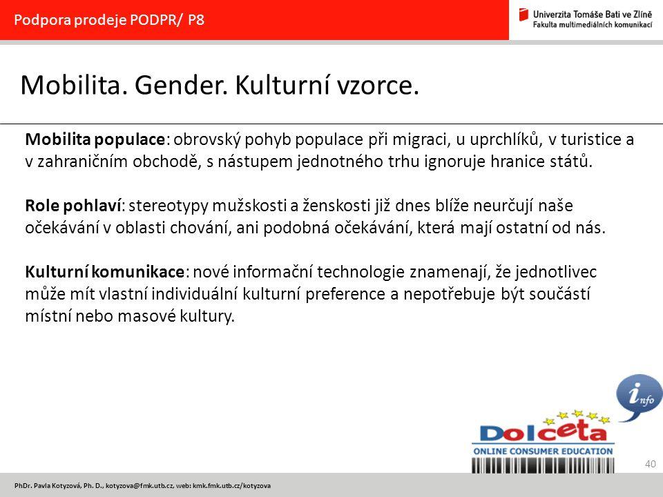 Mobilita. Gender. Kulturní vzorce.