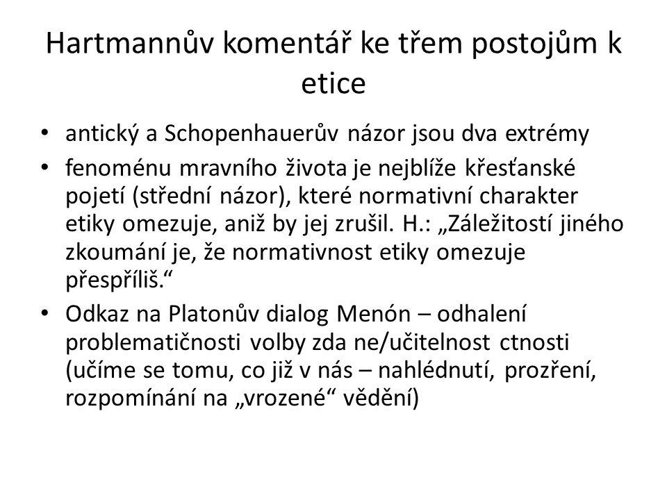 Hartmannův komentář ke třem postojům k etice