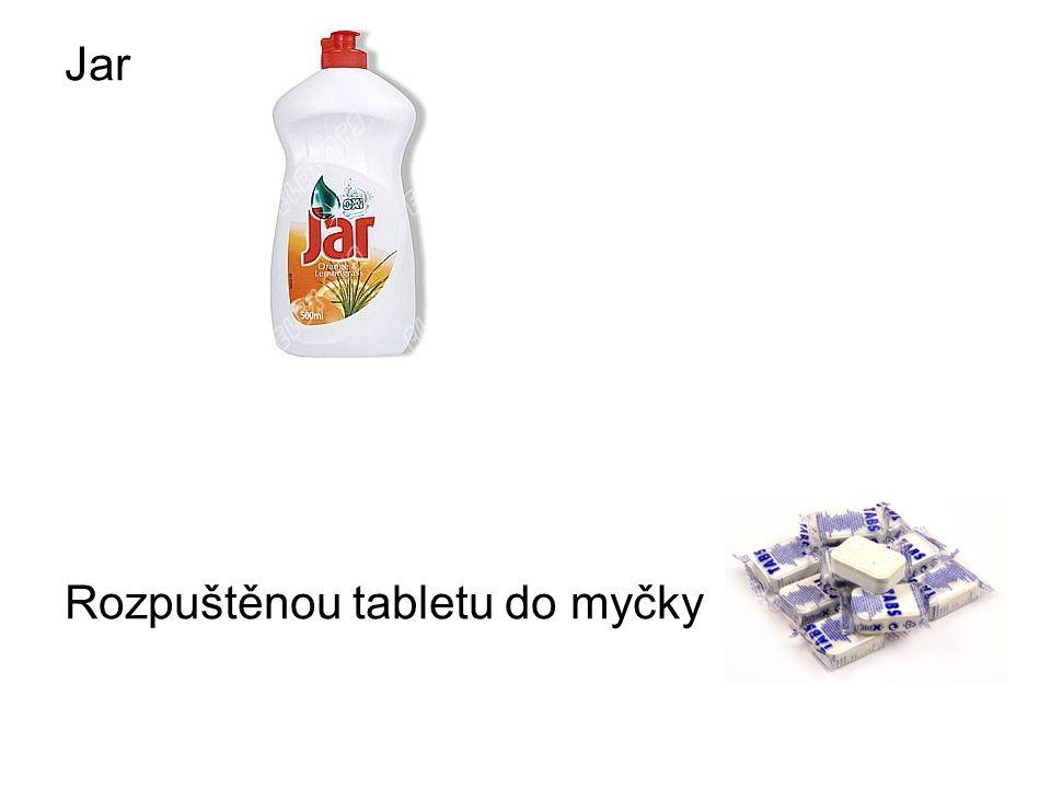 Jar Rozpuštěnou tabletu do myčky