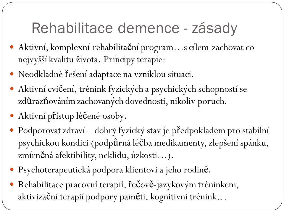 Rehabilitace demence - zásady