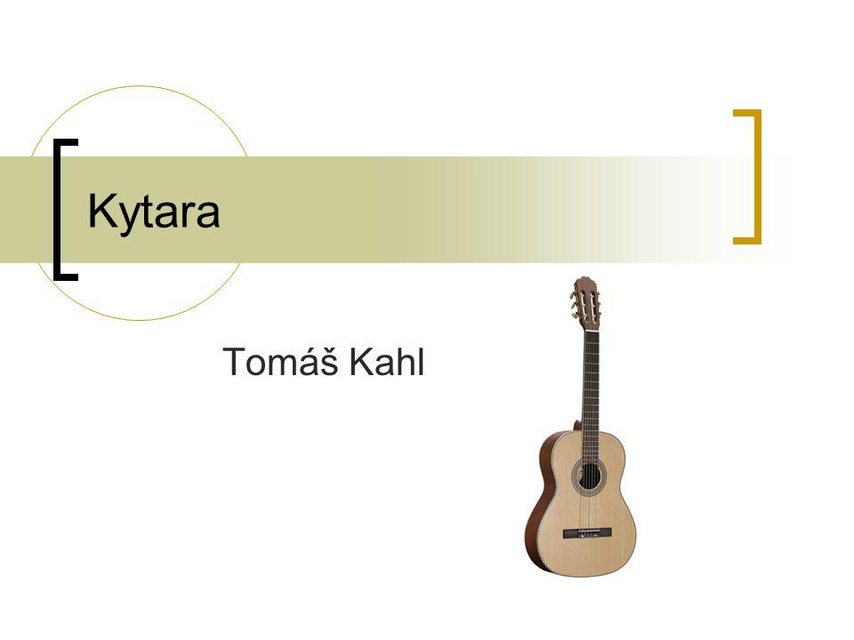 Kytara Tomáš Kahl