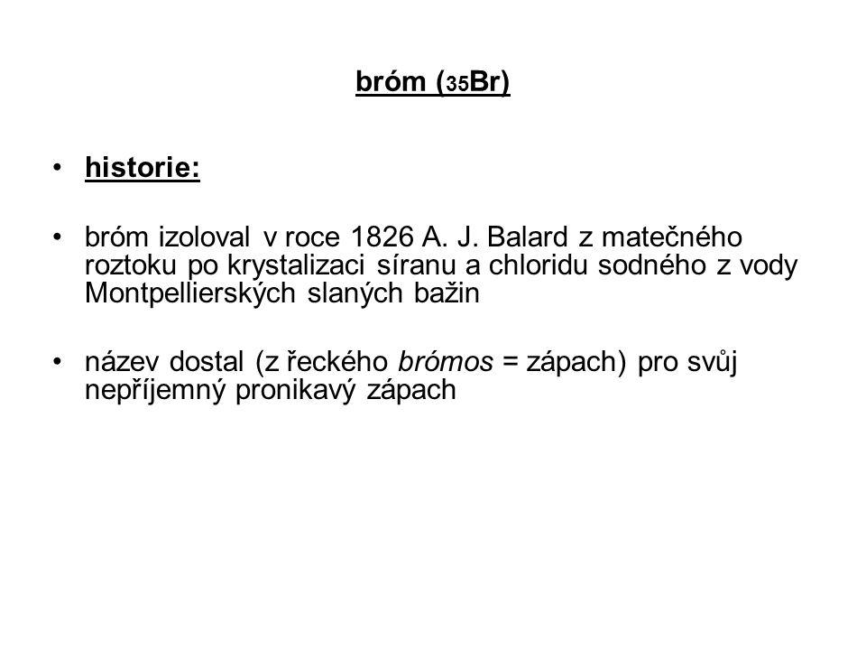 bróm (35Br) historie: