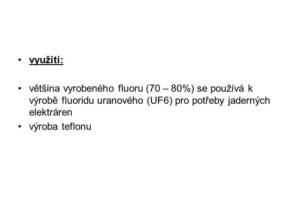 využití: většina vyrobeného fluoru (70 – 80%) se používá k výrobě fluoridu uranového (UF6) pro potřeby jaderných elektráren.