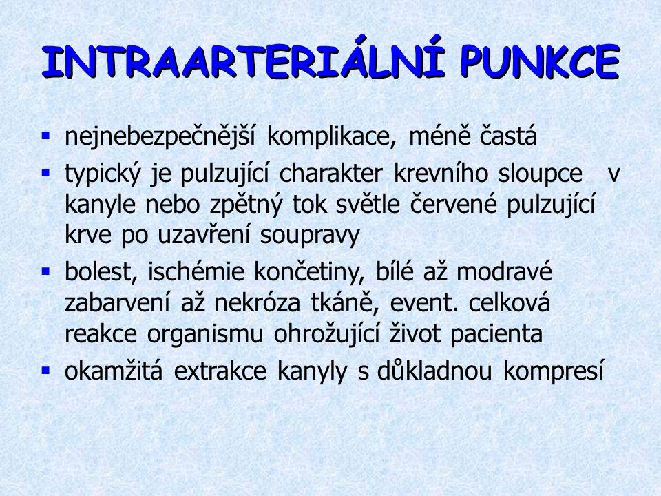INTRAARTERIÁLNÍ PUNKCE