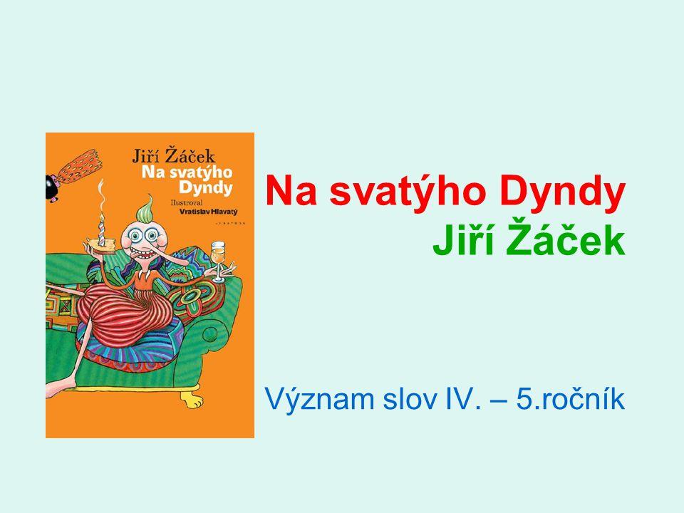 Na svatýho Dyndy Jiří Žáček