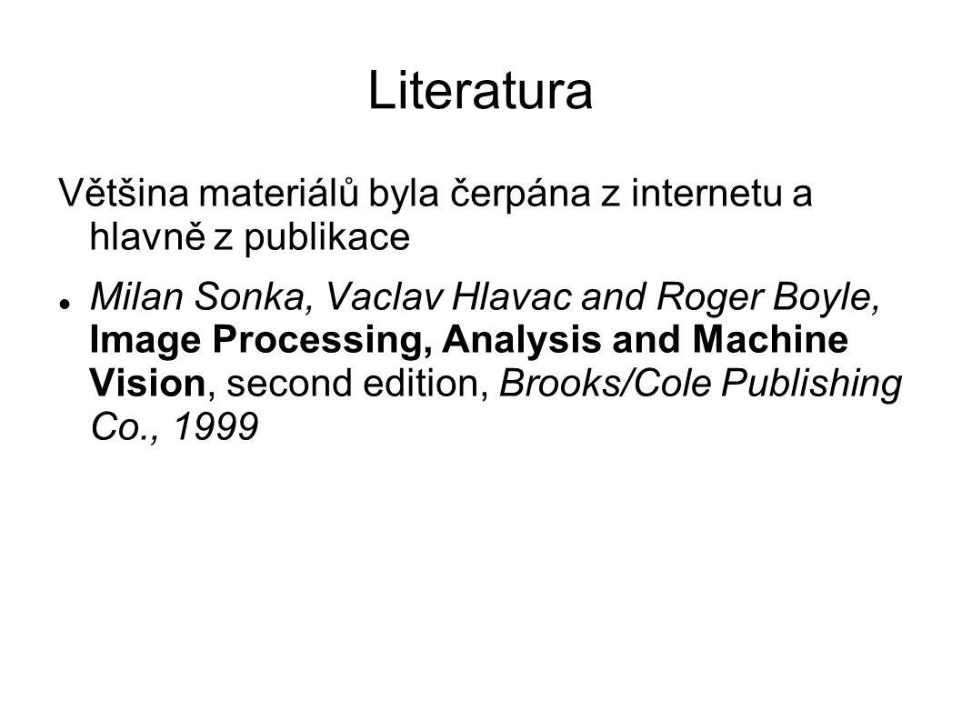 Literatura Většina materiálů byla čerpána z internetu a hlavně z publikace.