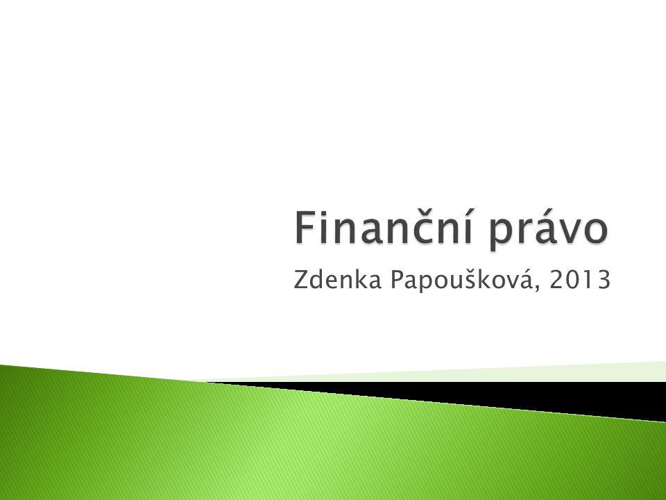 Finanční právo Zdenka Papoušková, 2013