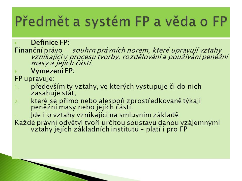 Předmět a systém FP a věda o FP
