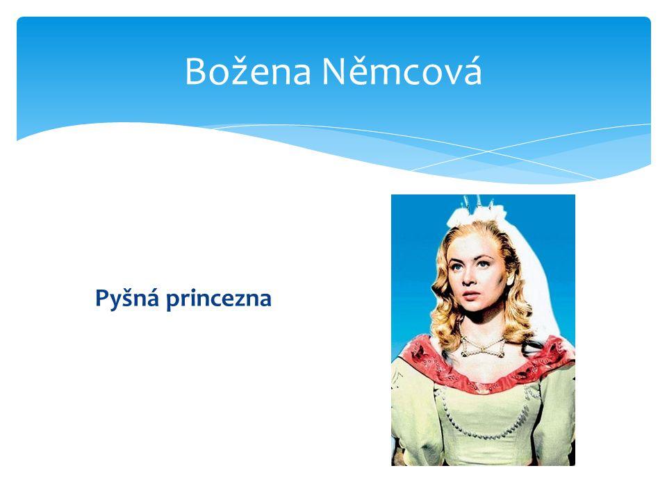 Božena Němcová Pyšná princezna