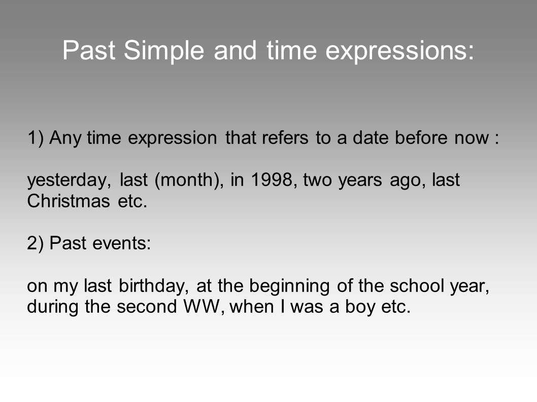 Past Simple and time expressions:
