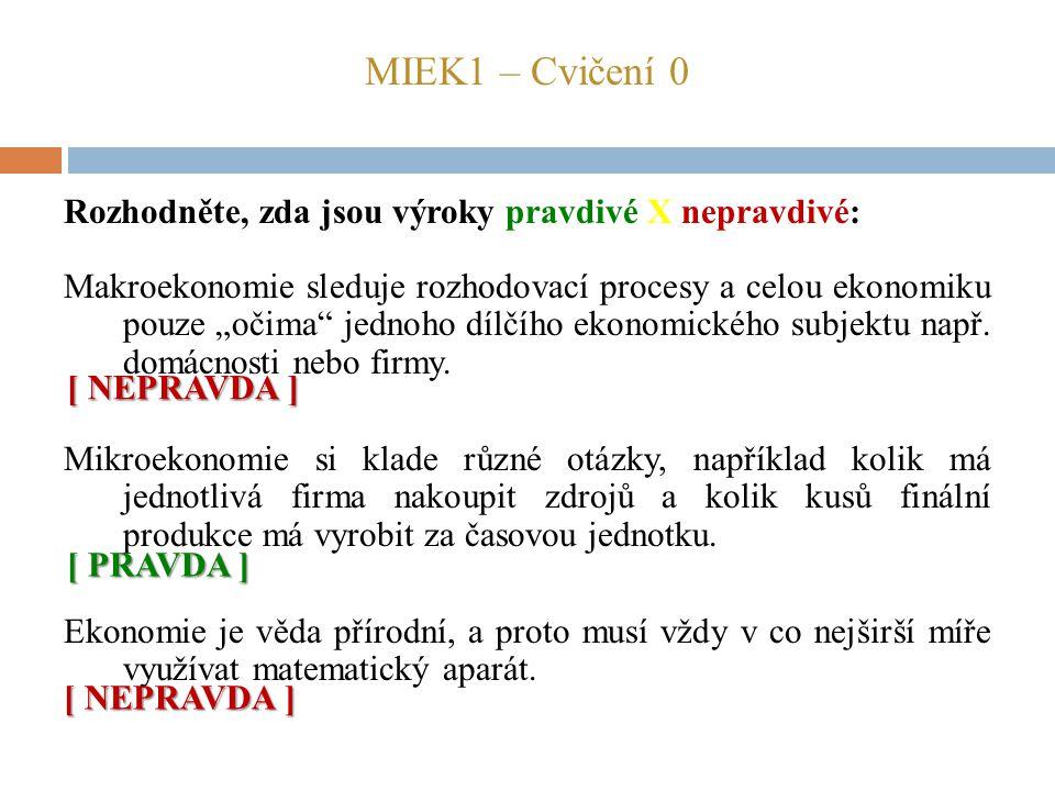 MIEK1 – Cvičení 0