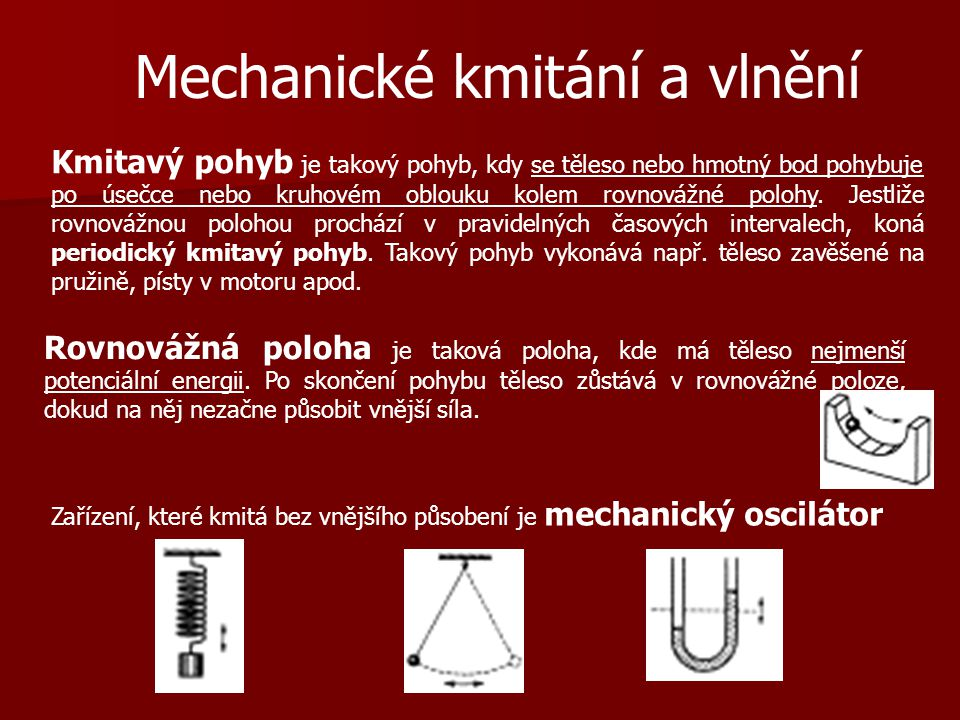 Mechanické kmitání a vlnění